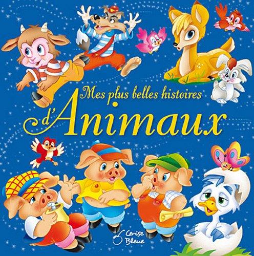 Plus Belles Histoires d Animaux (Mes)