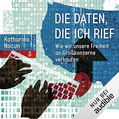 Buchseite und Rezensionen zu 'Die Daten, die ich rief' von Katharina Nocun