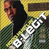 Songtexte von B‐Legit - Hood Hustlin'