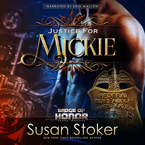 Justice for Mickie: Badge of Honor: Texas Heroes Book 2