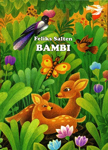 BAMBI - Bambi: Eine Lebensgeschichte aus dem Walde