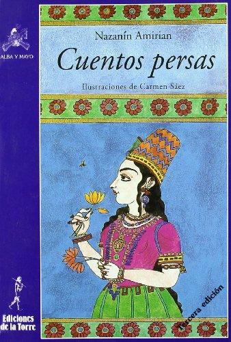 Cuentos persas por From Ediciones De La Torre