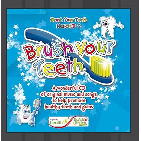 Brush Your Teeth - Music CD 2 (4-7yrs) by Health Matters Education