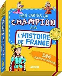 MES CARTES DE CHAMPION SUR L'HISTOIRE DE FRANCE