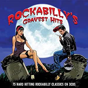 Rockabilly's Gravest Hits-75 Classics