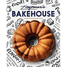 Zingerman's Bakehouse: Best-Loved Recipes for Baking People Happy