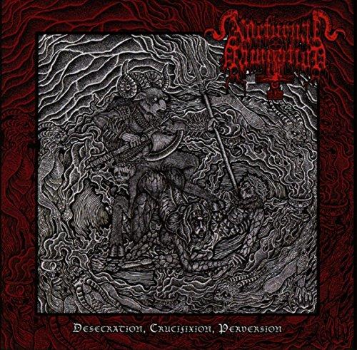 Desecration, Crucifixion, Perversion