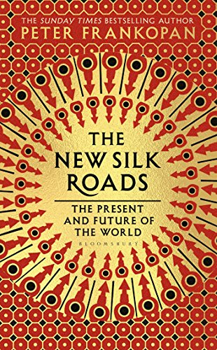 The New Silk Roads por Peter Frankopan