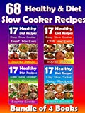 Healthy Go Slow Cooker Recipes - Soup Recipes, Beef Recipes, Pork Recipes, Chili Recipes - Bundle of 4 Books: Go Slow Cooker Recipes (Healthy Recipes Book 1)
