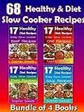 Healthy Go Slow Cooker Recipes - Soup Recipes, Beef Recipes, Pork Recipes, Chili Recipes - Bundle of 4 Books: Go Slow Cooker Recipes (Healthy Recipes Book 1)