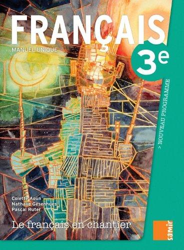 Le Français en Chantier 3e - Livre (nouveau programme)