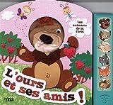 Mon Livre-Marionnette Sonore - L'Ours et Ses Amis ! - 3 ans et +