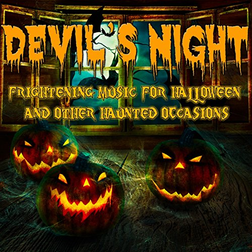 Devil's Night: Frightening Music for Halloween and Other Haunted Occasions
