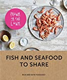 Prawn on the Lawn: Fish and seafood to share