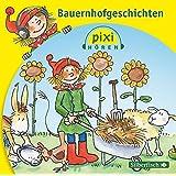 Pixi Hören. Bauernhofgeschichten: 1 CD