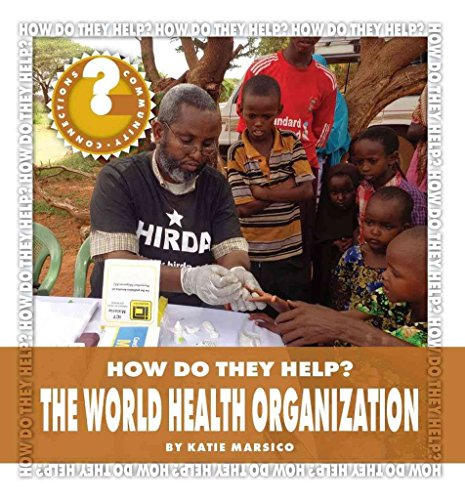 [(The World Health Organization)] [By (author) Katie Marsico] published on (August, 2014)