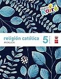 Religión católica. 5 Primaria. Nuevo Kairé. Andalucía - 9788467582277