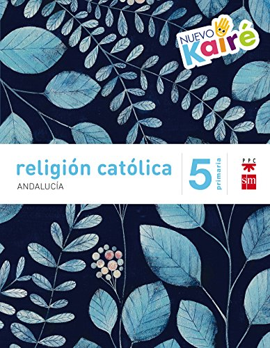 Religión católica 5 Primaria Nuevo Kairé Andalucía