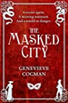The Masked City (The Invisible Librar...