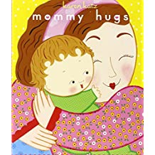 Mommy Hugs Lap Edition (Classic Board Book)