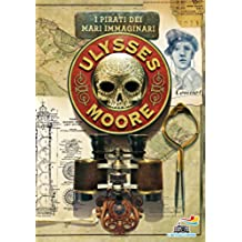 Ulysses Moore - 15. I pirati dei mari immaginari