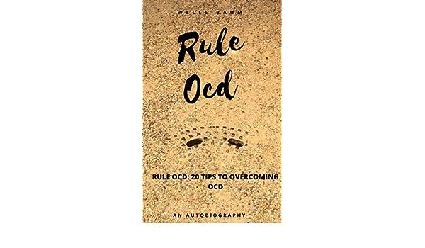 Rule OCD:  20 Tips to Overcoming OCD