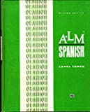 A-LM Spanish, Level 3 (A-LM; Audio-Lingual Materials: Listening, Speaking, Reading, Writing) by Barbara Kaminar de Mujica (1971-08-01)