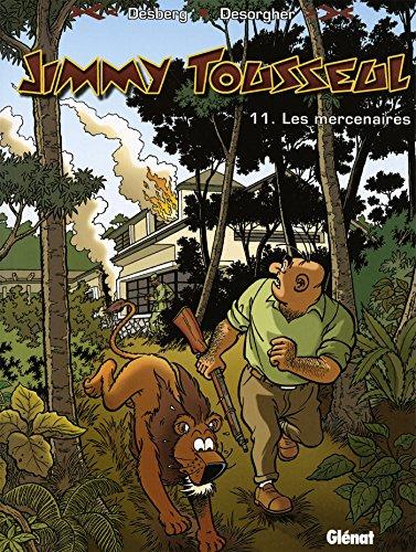 Jimmy Tousseul, Tome 11 : Les mercenaires
