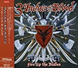 Fire Up the Blades by 3 Inches of Blood (2007-07-31)