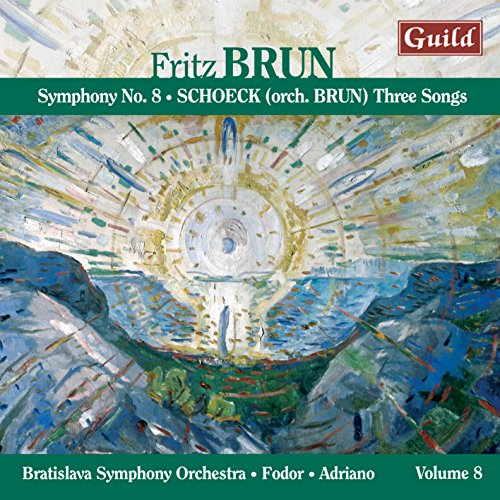 fritz-brun-symphony-no-8-othmar-schoeck-three-songs-orch-brun