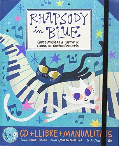 Rhapsody in blue + cd catala (Grans obres per a nens)