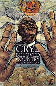 NLLB: CRY THE BELOVED COUNTRY: A Story of Comfort in Desolation par Alan Paton