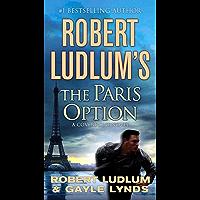 Robert Ludlum's The Paris Option: A Covert-One Novel (English Edition)