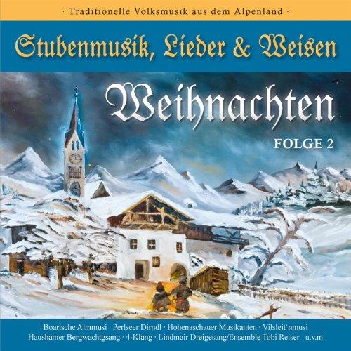 Weihnachten - Stubenmusik, Lie...