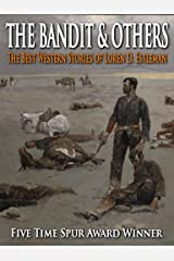 The Bandit & Others - The Best Western Stories of Loren D. Estleman Kindle Edition