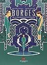 Borges: El laberinto infinito par Pantoja