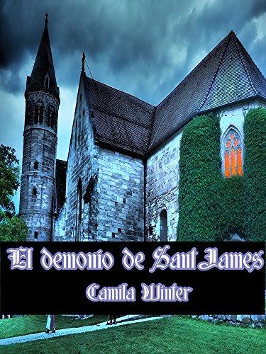 El demonio de Saint James (Regencia Oscura) por Camila Winter