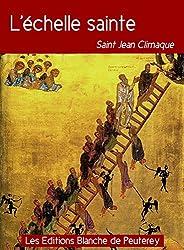 L'échelle sainte (Classiques de spiritualité) (French Edition)