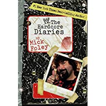 Hardcore Diaries (WWE) by Mick Foley (6-May-2008) Paperback