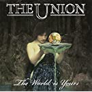 The Union - The World Is Yours [Japan CD] QIHC-10053