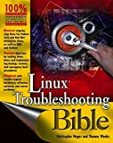 Linux Troubleshooting Bible