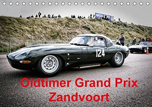 Preisvergleich Produktbild Oldtimer Grand Prix Zandvoort (Tischkalender 2018 DIN A5 quer): Die Welt des Motorsports, gebannt in atmosphärischen Bildern historischer Rennwagen ... [Kalender] [Apr 01, 2017] von Pigage, Peter