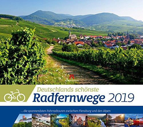 Deutschlands Radfernwege 2019, Wandkalender im Querformat (54x48 cm) - Mit Hintergrundinformationen zu den Fahrradtouren, mit Monatskalendarium