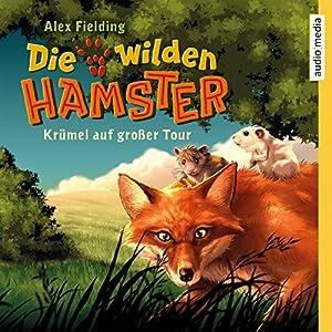 Krümel auf großer Tour: Die wilden Hamster 1