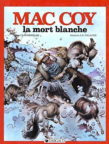 Mac Coy, tome 6 : La Mort blanche