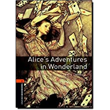 Alice's Adventures in Wonderland oxford bookworms level 2
