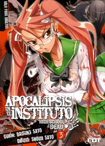Apocalipsis en el instituto 3: High school of the dead (Seinen Manga)