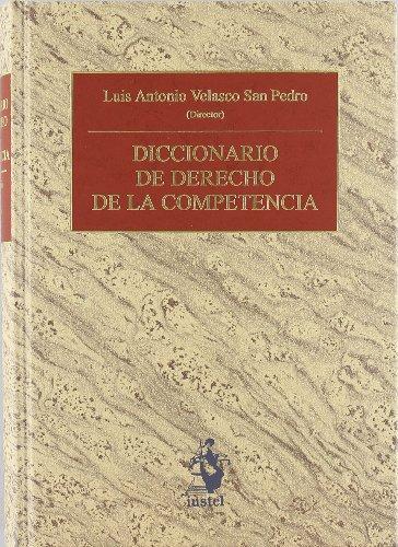 Diccionario de Derecho de la Competencia (Diccionarios (iustel))