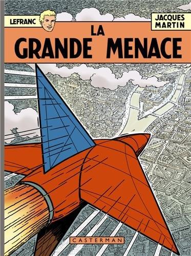 Lefranc : La grande menace : Edition anniversaire
