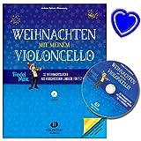Weihnachten mit meinem Violoncello / Arrangement: Andrea Holzer-Rhomberg / Reihe Fidel Max / 32 Weihnachtslieder aus verschiedenen Ländern mit CD und bunter herzförmiger Notenklamme